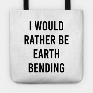 I would rather be earth bending avatar last air bender shirt